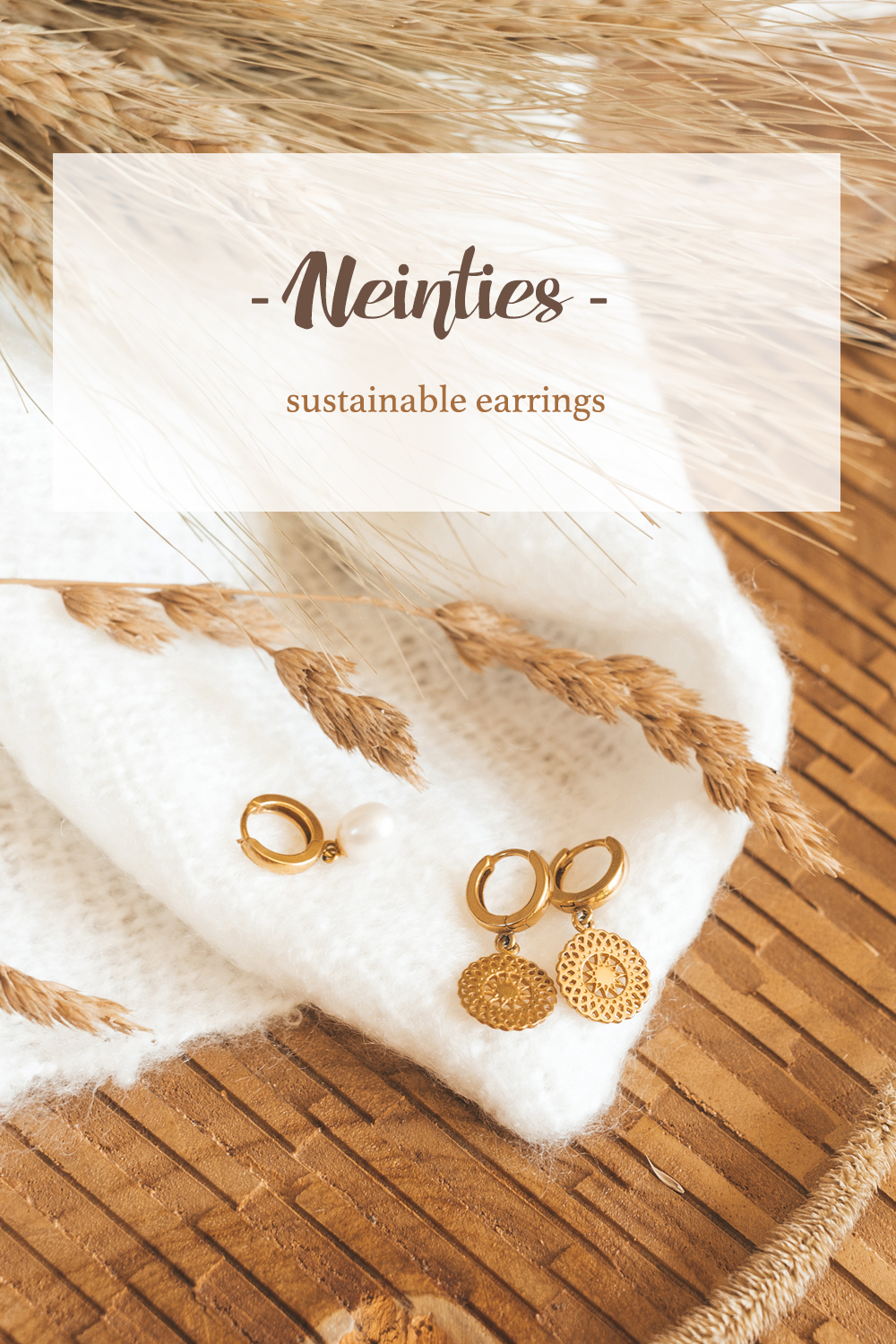 neinties oorbellen earrings sustainable